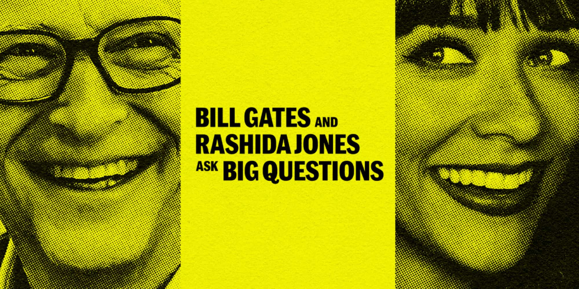 Bill Gates'ten Yeni Podcast